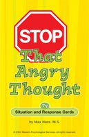 Stop That Angry Thought - card game for kids ages 6 to 12. Published by the Creative Therapy Store.