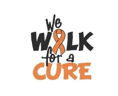 We WALK for a CURE Embroidery Design (2 digital files). $3.50, via Etsy.