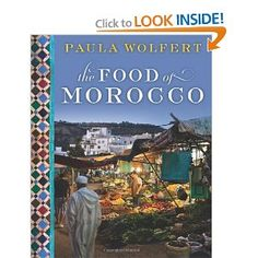 The Food of Morocco - A must have