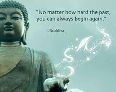 You can always begin again.