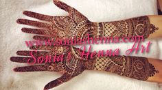 Full bridal henna design by Sonia's henna Art  Indian intricate bridal  Henna artist in Toronto