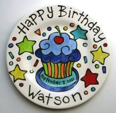 Painted ceramic birthday plate. This would be cute for each kiddo on their birthday. Or maybe a special birthday plate with all our names on it.