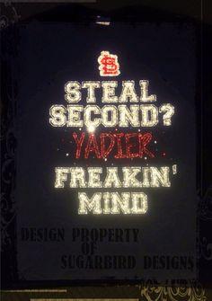 Steal Second Yadier Freakin Mind Tee  by mysugarbirddesigns, $35.00