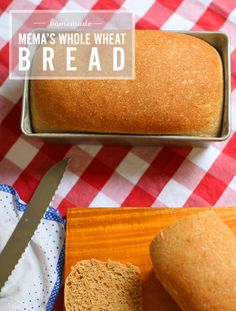 Whole Wheat Bread Recipe (looks so good!)