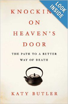Knocking on Heaven's Door- Katy Butler
