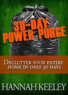 Declutter Home in 30 Days--don't we all need to do this? Wow scary idea how amazing would it be? Maybe a New Years resolution?