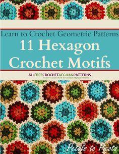 Free crochet eBook ... Learn to Crochet Geometric Patterns: 11 Hexagon Crochet Motifs #crochet #patterns #ebook
