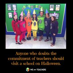 Anyone who doubts the commitment of teachers should visit a school on Halloween. crayon, teacher costumes, kindergarten teacher, commit, educ, teachers, preschool, halloween ideas, costume halloween