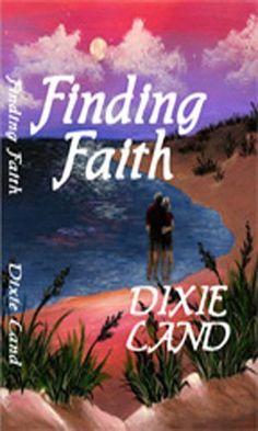 11/18/13 5.0 out of 5 stars Finding Faith by Dixie Land, http://www.amazon.com/dp/B004RQ6HHI/ref=cm_sw_r_pi_dp_IuTIsb1N4BKD9