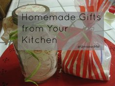 Homemade Gifts from your kitchen