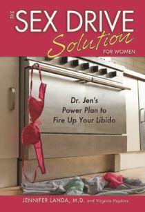 The Sex Drive Solution for Women by Dr. Jennifer Landa