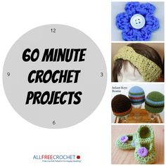60 Minute Patterns- a great collection of quick patterns to crochet