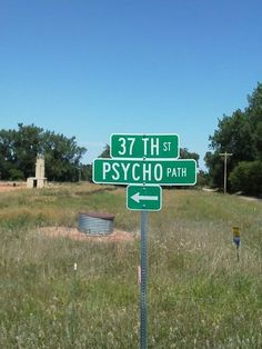 We suggest taking a right. psycho path, paths, laugh, giggl, funni, street signs, humor, roads, psychopath