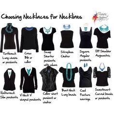 Choosing Necklaces For Necklines.  This should help save time in the mornings :-)