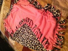 Leopard & Pink tie blanket. Make a small one with leftover fabric for American Girl/baby dolls.