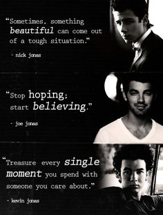 Quotes.. FROM THE JONAS BROTHERS