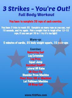 Fit2Flex*: 3 Strikes Full Body Workout