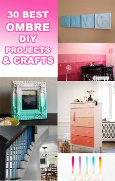 30 Best Ombre DIY Projects & Crafts
