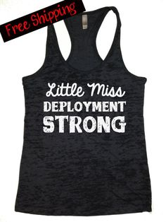 Little Miss Deployment Strong. Tank Top. Military. USMC. US Navy. US Army. Fitness Tank. Free Shipping Little Miss Pride Collection