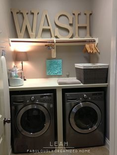 Wash sign in washing room Laundryrooms, Small Laundry Rooms, Laundry Organization, Big Letters, Wash Rooms, Organizations Home, Room Ideas, Laundry Area, Small Spaces