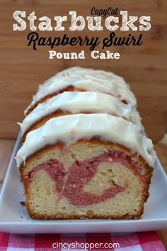 CopyCat Starbucks Raspberry Swirl Pound Cake Recipe. This Pound Cake is like heaven! Save $$'s enjoying Starbucks at home.