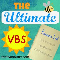 VBS tips, FREE curriculum & resource websites, plus craft ideas & more!!