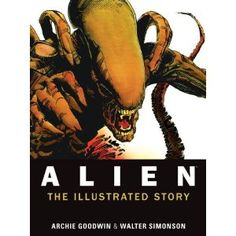 Alien - The Illustrated Story