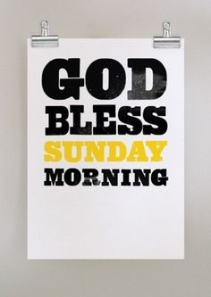 Love me some Sunday mornings:)