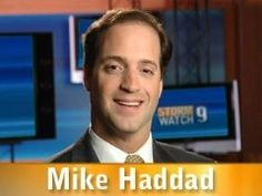 Mike Haddad, Chief Meteorologist. Click on picture to view bio.