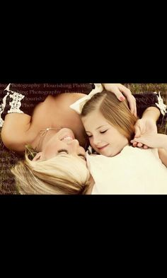 Mother & Daughter. This pic is so beautiful