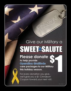 "YOU can help Cinnabon send a ""Sweet Salute"" to Troops overseas!"