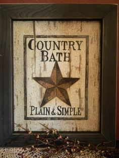 Primitive Country Bathrooms | 0105 country bath star pic bath sign with rusty star measures 14 x 17 ...