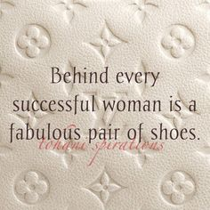 Fabulosity - Shoe Quotes