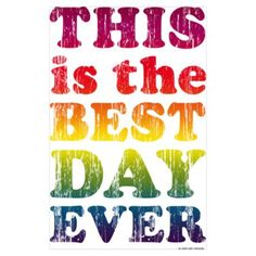 Beautiful - Best Day Ever Wall Art Poster