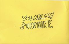 my only sunshine!