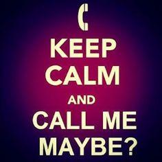 ..call me maybe