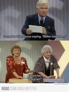 Golden Girls... oh Blanche!!