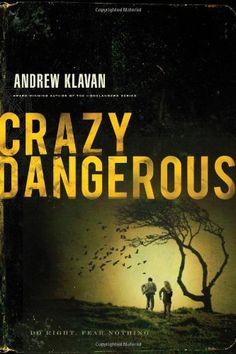 Crazy Dangerous by Andrew Klavan. $10.94. Publisher: Thomas Nelson (May 1, 2012). Author: Andrew Klavan. 336 pages. Publication: May 1, 2012. Save 27%!
