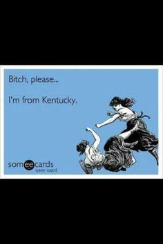 Kentucky proud!