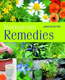 """You can turn any sunny balcony, patio or windowsill into a medicinal herb garden. Anne McIntyre's useful book, """"Homegrown Remedies,"""" provides growing information, as well as advice on how to  harvest and transform your herbs int o infusions, tinctures, syrups, decoctions, poultices and other preparations for your health."""