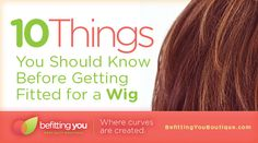 Great list of things that you should know before getting fitted for a wig! Must read!