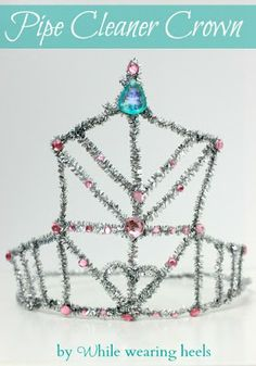 Every princess needs a crown, even on a pipe cleaner budget.