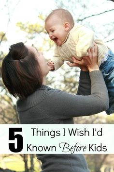 5 Things I Wish I'd Known Before Kids