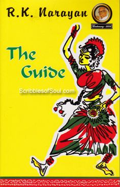 """The Guide By R.K. Narayan  """"How Many Changes Does A Man Need To Make...   Before They Call Him A Sage?"""""""