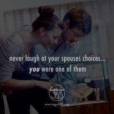 Oh so true....Marriage365 seeks to inspire, enrich and challenge couples in the adventure of marriage. Check out our FB, IG and website for more information. #marriage365 www.marriage365.org