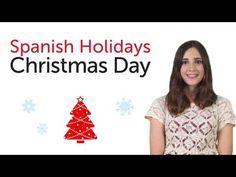 Learn Spanish Holidays - Christmas Day - YouTube