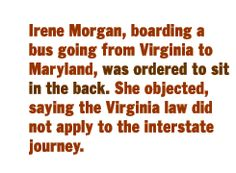 The Rise & Fall of Jim Crow: |  Morgan v. Virginia (1946).