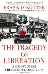 Prize winning author and history Frank Dikotter's latest offering dealing with the period 1945 - 1957