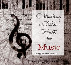 Homegrown Learners - Home - Cultivating a Child's Heart forMusic
