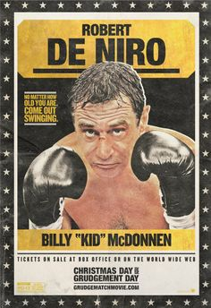 """No matter how old you are, come out swinging.  Robert De Niro is Billy """"Kid"""" McDonnen in Grudge Match."""